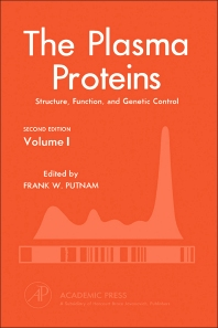 The Plasma Proteins - 2nd Edition - ISBN: 9780125684019, 9780323138086