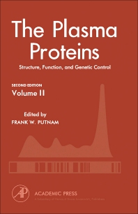 The Plasma Proteins - 2nd Edition - ISBN: 9780125684026, 9781483258645