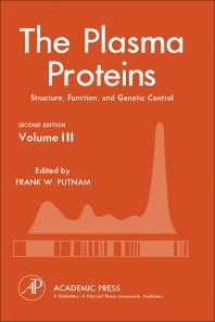 The Plasma Proteins V3 - 2nd Edition - ISBN: 9780125684033, 9780323161466
