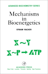 Mechanisms in Bioenergetics - 1st Edition - ISBN: 9780125746625, 9781483268934