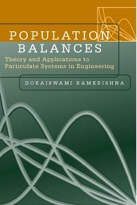 Population Balances, 1st Edition,Doraiswami Ramkrishna,ISBN9780125769709