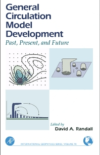General Circulation Model Development, 1st Edition,David Randall,ISBN9780125780100
