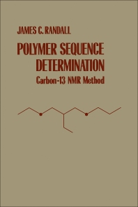Polymer Sequence Determination - 1st Edition - ISBN: 9780125780506, 9780323160759