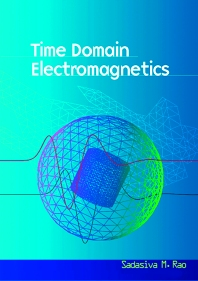 Time Domain Electromagnetics, 1st Edition,Sadasiva Rao,ISBN9780125801904