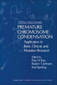 Premature Chromosome Condensation - 1st Edition - ISBN: 9780125804509, 9780323152150