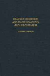 Complex Cobordism and Stable Homotopy Groups of Spheres - 1st Edition - ISBN: 9780125834308, 9780080874401