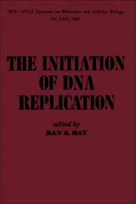 The Initiation of DNA Replication - 1st Edition - ISBN: 9780125835800, 9780323139007