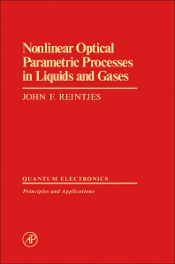 Nonlinear Optical Parametric Processes in Liquids and Gases - 1st Edition - ISBN: 9780125859806, 9780323148900