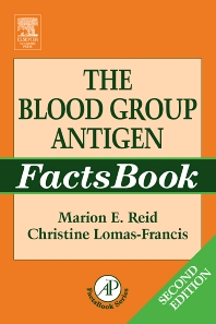 The Blood Group Antigen FactsBook - 2nd Edition - ISBN: 9780125865852, 9780080476155
