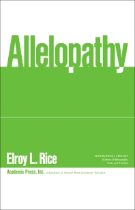 Allelopathy - 1st Edition - ISBN: 9780125870504, 9781483267845