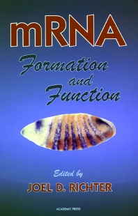 mRNA Formation and Function, 1st Edition,Joel Richter,ISBN9780125875455