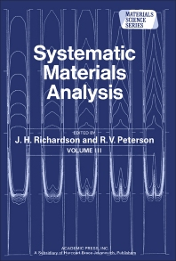 Systematic Materials Analysis - 1st Edition - ISBN: 9780125878036, 9781483219820