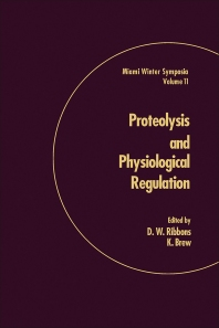 Proteolysis and Physiological Regulation - 1st Edition - ISBN: 9780125882507, 9780323150798
