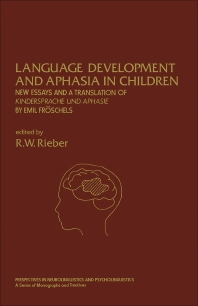 Language Development and Aphasia in Children - 1st Edition - ISBN: 9780125882804, 9781483269818