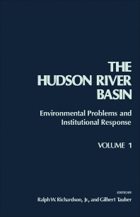 The Hudson River Basin - 1st Edition - ISBN: 9780125884013, 9781483267227