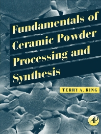 Cover image for Fundamentals of Ceramic Powder Processing and Synthesis