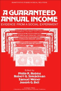 A Guaranteed Annual Income - 1st Edition - ISBN: 9780125898805, 9781483265902