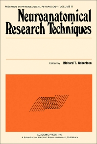 Neuroanatomical Research Techniques - 1st Edition - ISBN: 9780125903509, 9781483266404