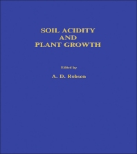 Soil Acidity and Plant Growth - 1st Edition - ISBN: 9780125906555, 9780323156226