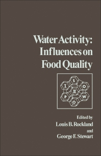 Water Activity: Influences on Food Quality - 1st Edition - ISBN: 9780125913508, 9781483219851