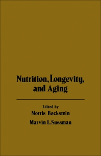 Nutrition Longevity, and Aging - 1st Edition - ISBN: 9780125916561, 9780323157179