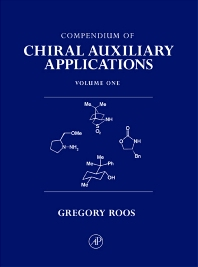 Compendium of Chiral Auxiliary Applications, Three-Volume Set, 1st Edition,Greg Roos,ISBN9780125953498