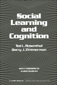 Social Learning and Cognition - 1st Edition - ISBN: 9780125967501, 9781483276434