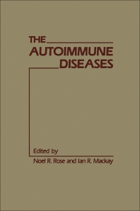 The Autoimmune Diseases - 1st Edition - ISBN: 9780125969208, 9780323140324