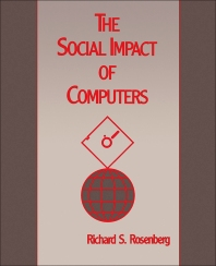 The Social Impact of Computers - 1st Edition - ISBN: 9780125971300, 9781483267159