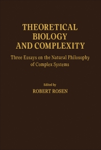 Theoretical Biology and Complexity - 1st Edition - ISBN: 9780125972802, 9781483272344