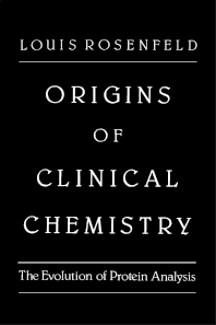 Origins of Clinical Chemistry  - 1st Edition - ISBN: 9780125975803, 9780323152921