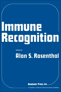Immune Recognition - 1st Edition - ISBN: 9780125978507, 9780323142137