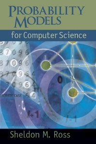 Probability Models for Computer Science, 1st Edition,Sheldon Ross,ISBN9780125980517
