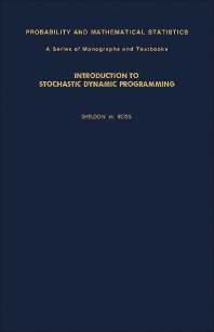 Introduction to Stochastic Dynamic Programming - 1st Edition - ISBN: 9780125984201, 9781483269092