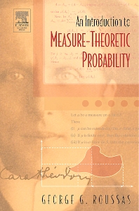 An Introduction to Measure-theoretic Probability - 1st Edition - ISBN: 9780125990226, 9780080575308