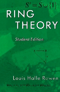 Ring Theory, 83, 1st Edition,Louis Rowen,ISBN9780125998406