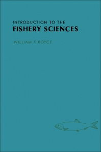 Introduction to the Fishery Sciences - 1st Edition - ISBN: 9780126009507, 9781483271620