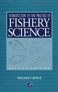 Introduction to the Practice of Fishery Science, Revised Edition - 1st Edition - ISBN: 9780126009521, 9780080535036