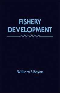 Fishery Development - 1st Edition - ISBN: 9780126009552, 9780323140126