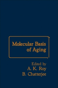 Molecular Basis of Aging - 1st Edition - ISBN: 9780126010602, 9780323151559
