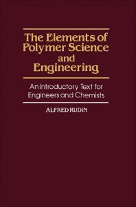 Cover image for The Elements of Polymer Science and Engineering