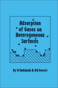 Cover image for Adsorption of Gases on Heterogeneous Surfaces