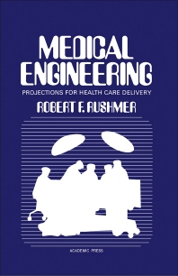 Medical Engineering - 1st Edition - ISBN: 9780126036503, 9780323151832