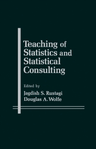 Teaching of Statistics and Statistical Consulting - 1st Edition - ISBN: 9780126045406, 9781483260808