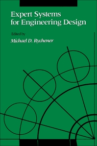 Expert Systems for Engineering Design - 1st Edition - ISBN: 9780126051100, 9780323156219