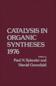 Catalytic in Organic Syntheses 1976 - 1st Edition - ISBN: 9780126053401, 9780323153546