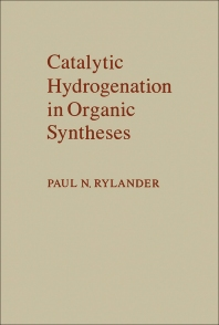 Catalytic Hydrogenation in Organic Syntheses - 1st Edition - ISBN: 9780126053555, 9780323138536