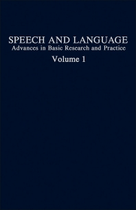 Speech and Language - 1st Edition - ISBN: 9780126086010, 9781483219899