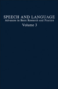 Speech and Language - 1st Edition - ISBN: 9780126086034, 9781483219912