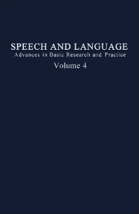 Speech and Language - 1st Edition - ISBN: 9780126086041, 9781483219929